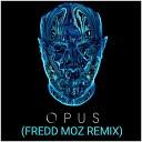 Eric Prydz - Opus Fredd Moz Remix