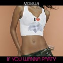 Various Artists - Molella Featuring Outher Brothers If You Wanna Party