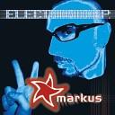 Markus - Electronik Radio Start