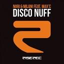Nari Milani feat Max C - Disco Nuff Flow Mix