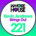 Kevin Andrews - Strings Out