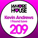 Kevin Andrews - I Found Love