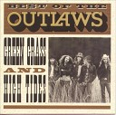 Best Of The Outlaws...Green Grass And High Tides