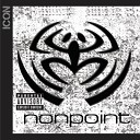 Nonpoint - Pickle