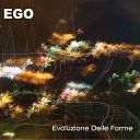 Ego - Rivoluzione estetica