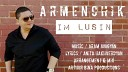 ARMENCHIK - Im Lusin 2016