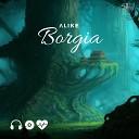 LIKE - Borgia