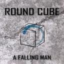 Round Cube - Let Me Dance