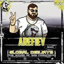 Global Deejays - The Sound Of San Francisco Arefiev Remix