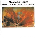 Manhattan Jazz Quintet - Bag s Groove