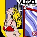 Bring It Back - Vlegel