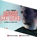 Matt Nash - Know My Love Dj Jurbas Dj Trops Radio Edit