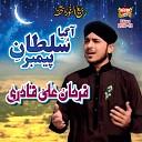 Farhan Ali Qadri - Agaya Sultan Payamber