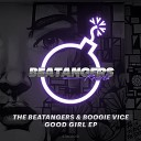 The Beatangers Boogie Vice - Good Girl Original Mix