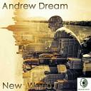 Andrew Dream - Childhood