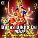 Romi Mukherjee - Daras Dikha De Maa Vaishno Mata Ka Bhajan