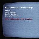 Nicolosi Family feat Gregg Kofi Brown Stanley Jordan Eumir Deodato - We Should All Unite