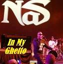 NaS - I Shot My Way Out