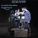 Ensemble Mze Shina - Mokle Khelkhvavi