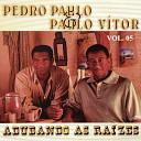 Pedro Paulo Paulo V tor - Em Outras Dimens es
