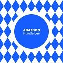 Abaddon - Humble Bee