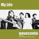 Novecento feat Manu Katche Eumir Deodato - My Life