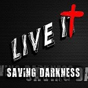 Saving Darkness - Forever in My Heart