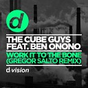 The Cube Guys feat Ben Onono - Work it To the Bone Gregor Salto Dj Madskillz Remix