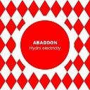 Abaddon - Hydro Electricity