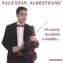 Valentin Albe teanu - Bucuria Dragostei