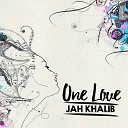 Jah Khalib - One Love