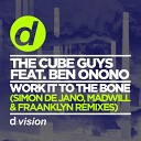 The Cube Guys feat Ben Onono - Work it To the Bone Fraanklyn Remix