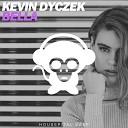 Kevin Dyczek - Bella