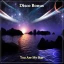 Disco Bonus - Only Love