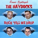 Ronnie Nightingale And The Hay - Rock Till We Drop