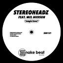 Stereoheadz feat Mel Hudson - Jungle Fever