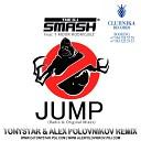 Dj Smash feat T Moor Rodrigue - Jump and Tonystar and Alex Po