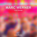 Marc Werner - Care Enough Bj rn St rig Remix