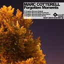 Marc Cotterell - Forgotten Moments E B E in My Mind Remix E B E in My Mind Remix