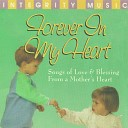 Integrity Worship Singers - Forever In My Heart