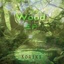 Koriki - Wood