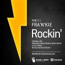 Fra n Kie - Rockin Norman Zube Patrick Mark Remix