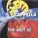 Cappella - U Tore My World Apart