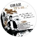 Omar - It s So Acapella