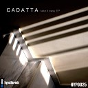 Cadatta - Let Me Love You