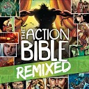 Action Bible Remixed feat L E D - Open The Eyes Of My Heart Remix