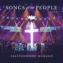 Prestonwood Worship feat Michael Neale Paul Baloche Jordan Grizzard Stephen Miller The Prestonwood Choir - Let the Redeemed Live