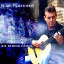Nick Fletcher - The Day Thou Gavest Lord Hath Ended
