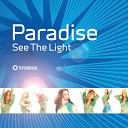 Paradise feat Kenny Hayes - See the Light Kenny Hayes Remix