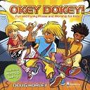 Doug Horley - Okey Dokey